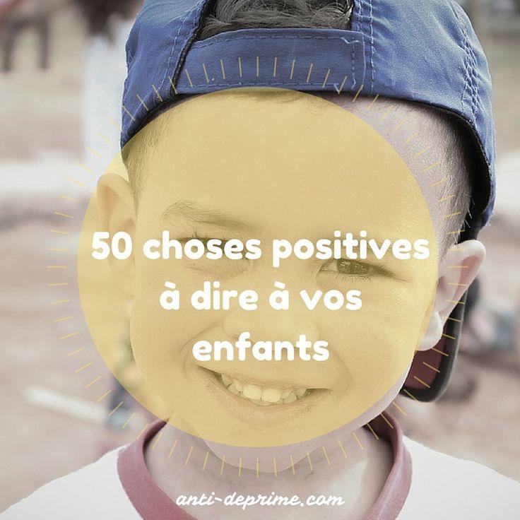 Essayez ces phrases avec vos enfants. Les résultats vont vous étonner. :)