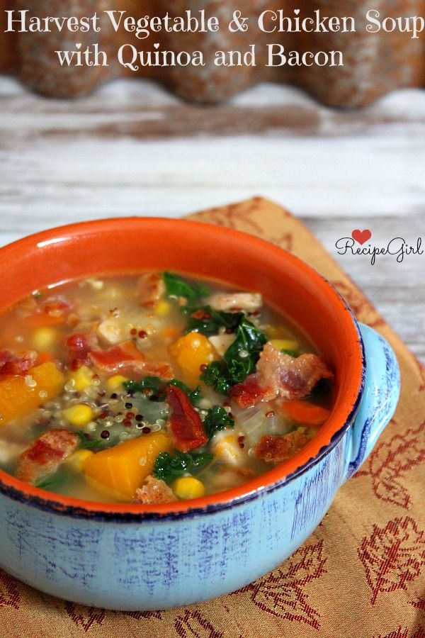 Harvest Vegetable and Chicken Soup with Quinoa and Bacon | Recipe