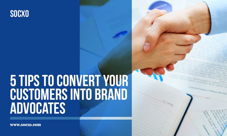 Here is an article on 5 tips to convert your customers into brand advocates.