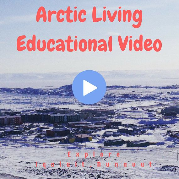 Learn about life in Iqaluit - the capital city of Nunavut in Canadas Arctic!  If a picture says a 1,000 words...then a video is worth a million! Engage students with this 11 minute video that tours them around parts of Iqaluit to see some of the unique challenges of arctic living