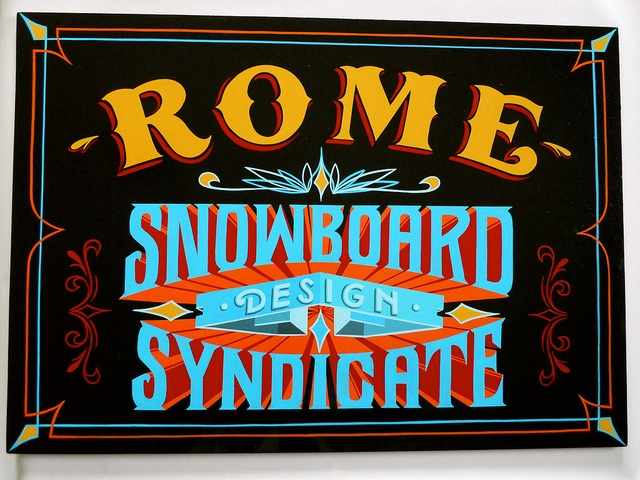 Rome Snowboards by Best Dressed Signs, via Flickr