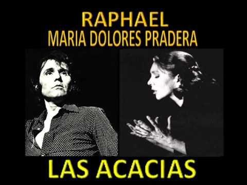Raphael y Maria Dolores Pradera LAS ACACIAS