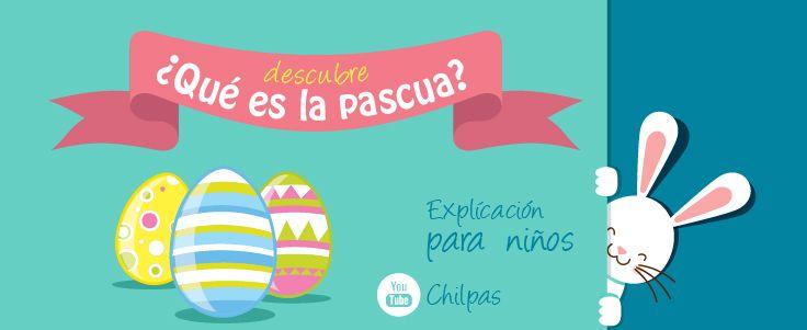Explica a tus #Chilpas que es la pascua.  #Pascua #PascuaParaNiños #ConejoDePascua #QueEsLaPascua #HuevosDePascua