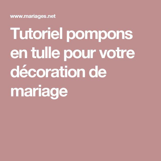 Tutoriel pompons en tulle pour votre décoration de mariage