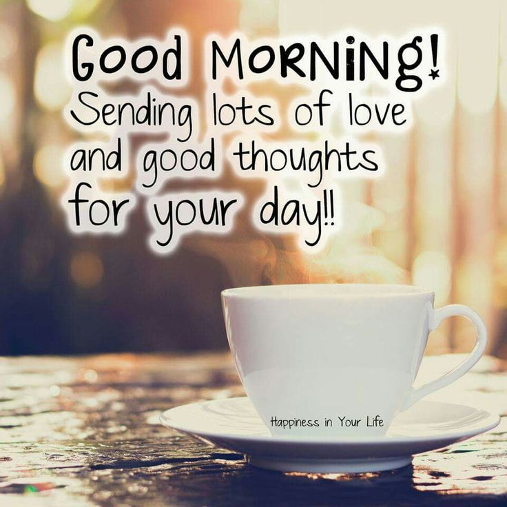 Good morning thoughts!