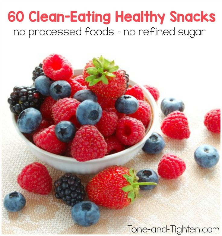 60 Clean-Eating Healthy Snacks on Tone-and-Tighten.com - no processed foods or refined sugar!