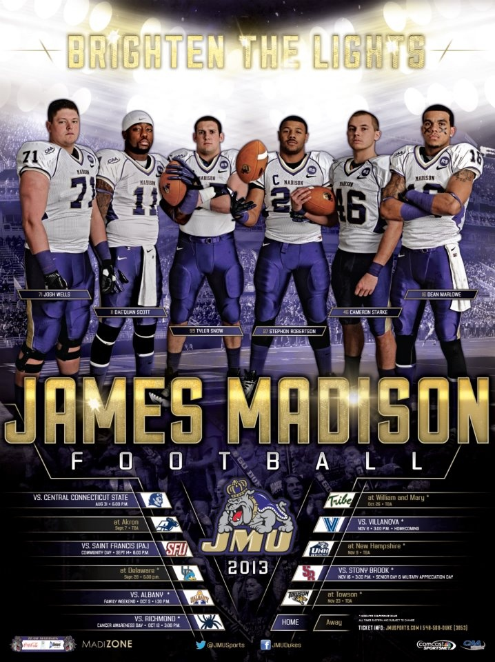 James Madison University - 2013 Football Schedule Poster Designed by Aaron Villalobos I Old Hat Creative