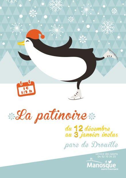 Patinoire de Manosque #affiche #hiver #pationore #manosque