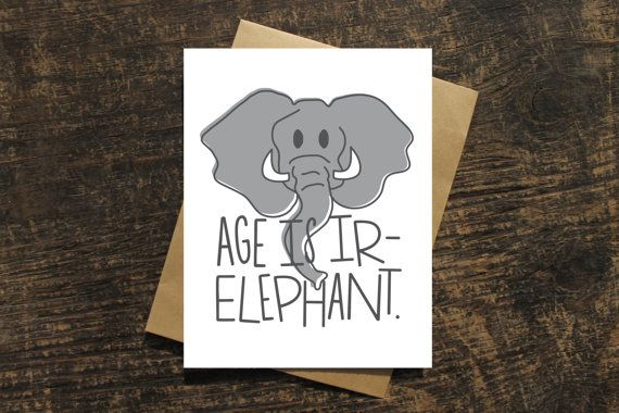 Birthday pun card witty birthday card elephant by WenonahPaperCo