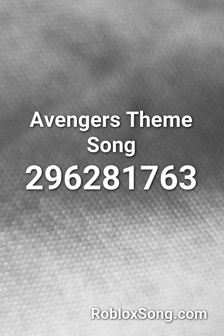 Avengers Theme Song Roblox Id Roblox Music Codes In 2020