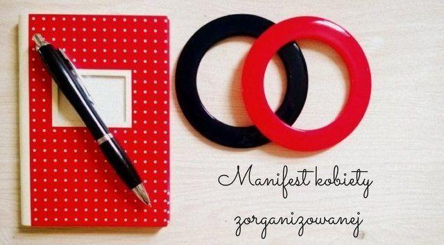 Manifest Kobiety Zorganizowanej www.paniswojegoczasu.pl