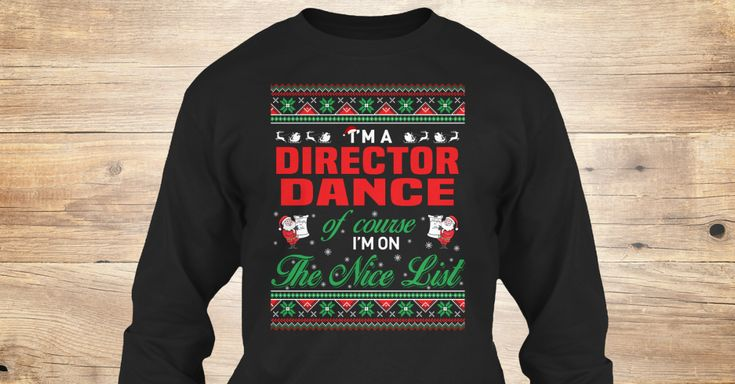 If You Proud Your Job, This Shirt Makes A Great Gift For You And Your Family.  Ugly Sweater  Director Dance, Xmas  Director Dance Shirts,  Director Dance Xmas T Shirts,  Director Dance Job Shirts,  Director Dance Tees,  Director Dance Hoodies,  Director Dance Ugly Sweaters,  Director Dance Long Sleeve,  Director Dance Funny Shirts,  Director Dance Mama,  Director Dance Boyfriend,  Director Dance Girl,  Director Dance Guy,  Director Dance Lovers,  Director Dance Papa,  Director Dance Dad…