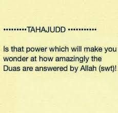 Seriously, tahajjud dua's are accepted at that time itself of asked with sincerity. May Allah (swt) forgive us all