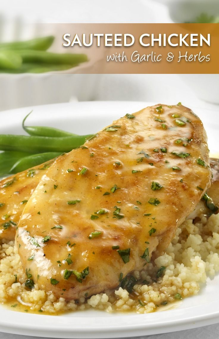 This Recipe For Saut 233 Ed Boneless Chicken Breasts Is Flavored With Swanson S Garlic And Herb