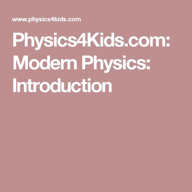 Physics4Kids.com: Modern Physics: Introduction