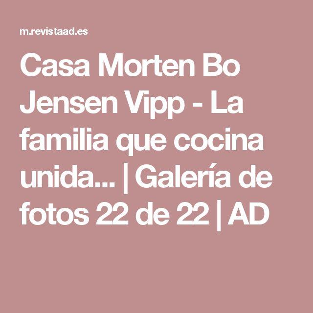 Casa Morten Bo Jensen Vipp - La familia que cocina unida... | Galería de fotos 22 de 22 | AD
