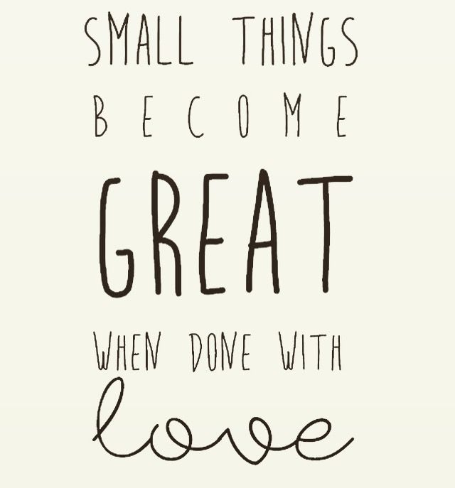 Small things become great when done with love . Quote of the day in yellow mood. lifestyle