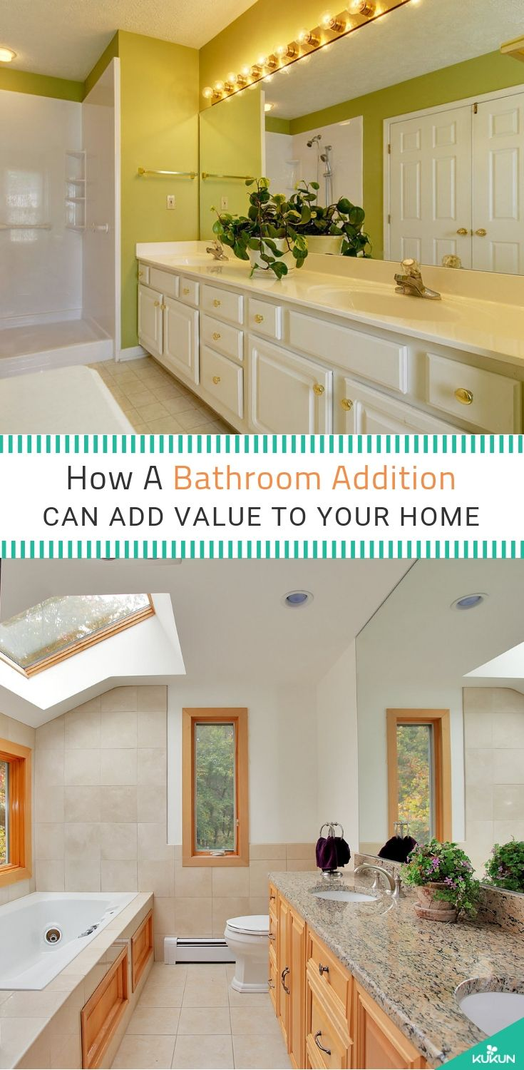 Will Adding A Bathroom To A House Increase Its Worth And Resale Value Add A Bathroom Bathroom Remodel Cost Home Addition Cost