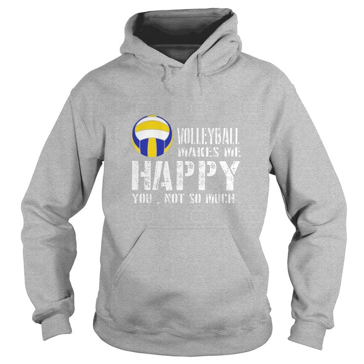Volleyball Makes Me Happy You Not So Much - Volleyball Shirt  #gift #ideas #Popular #Everything #Videos #Shop #Animals #pets #Architecture #Art #Cars #motorcycles #Celebrities #DIY #crafts #Design #Education #Entertainment #Food #drink #Gardening #Geek #Hair #beauty #Health #fitness #History #Holidays #events #Home decor #Humor #Illustrations #posters #Kids #parenting #Men #Outdoors #Photography #Products #Quotes #Science #nature #Sports #Tattoos #Technology #Travel #Weddings #Women