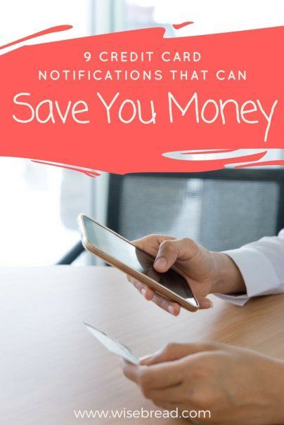 9 Credit Card Notifications That Can Save You Money