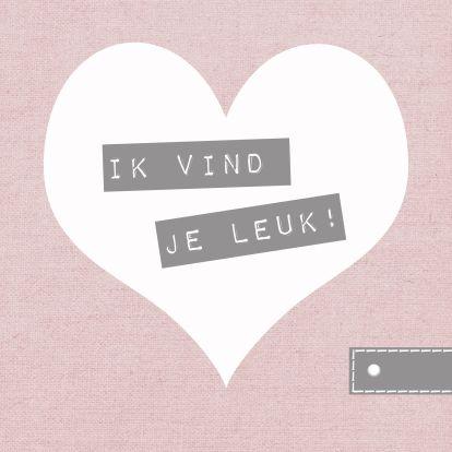 ♥Kaartje2go - Valentijnskaarten - Ik vind je leuk