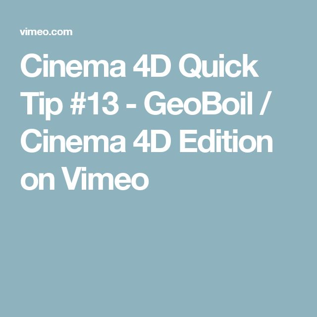 Cinema 4D Quick Tip #13 - GeoBoil / Cinema 4D Edition on Vimeo