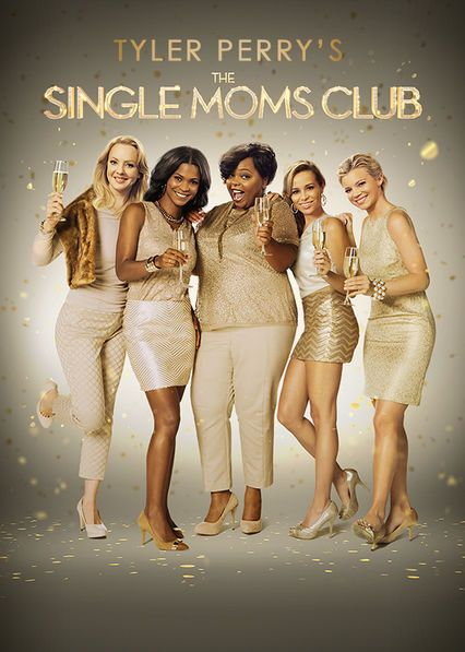 Tyler Perry's The Single Moms Club -