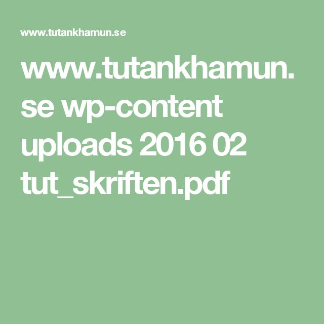 www.tutankhamun.se wp-content uploads 2016 02 tut_skriften.pdf