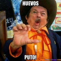 No Pinche MeMes!: HUEVOS!!