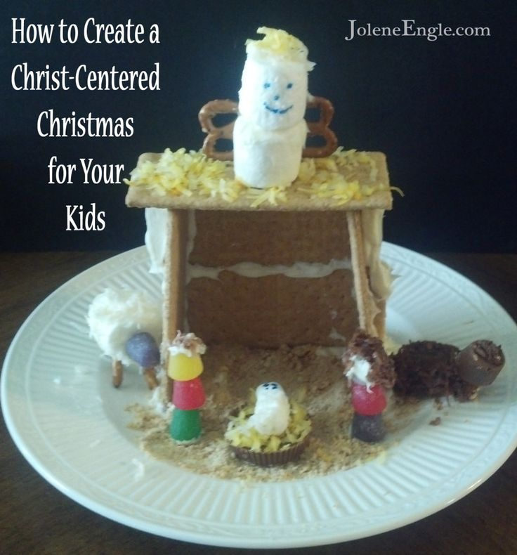 Edible Nativity How to Create a Christ-Centered Christmas for Your Kids by Jolene Engle