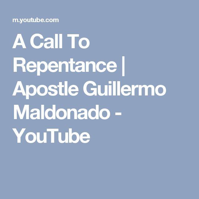 A Call To Repentance | Apostle Guillermo Maldonado - YouTube