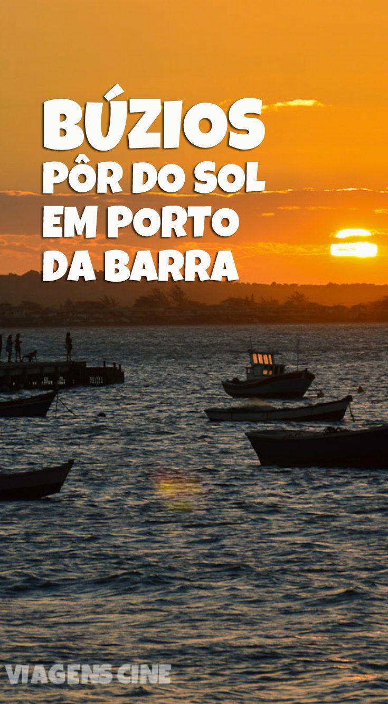 Búzios: Um dos melhores lugares para ver o pôr do sol é em Porto do Barra, um complexo gastrônomico próximo da Praia de Geribá