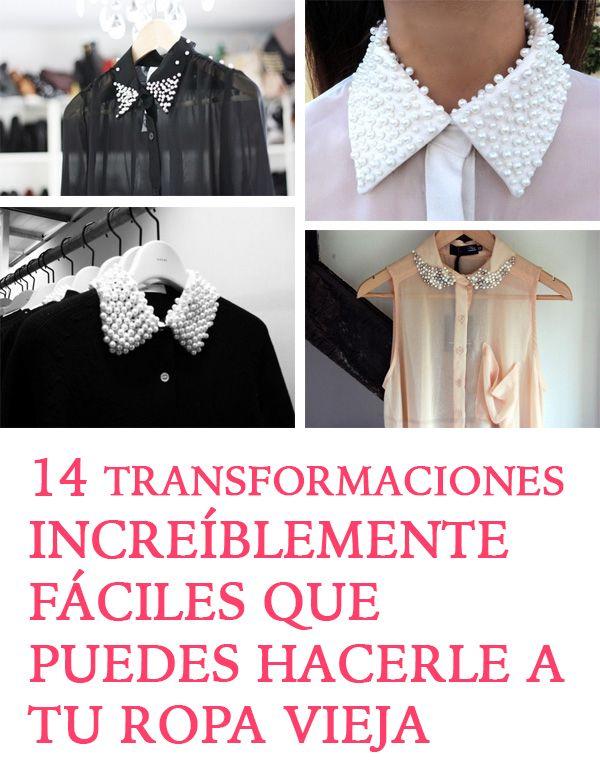 Editar 14 Transformaciones INCREÍBLEMENTE FÁCILES Que Puedes Hacerle A Tu Ropa Vieja