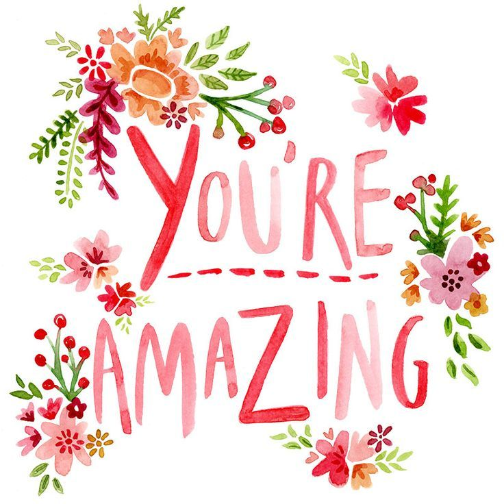 You are amazing just the way you are. Don't let anybody tell you otherwise