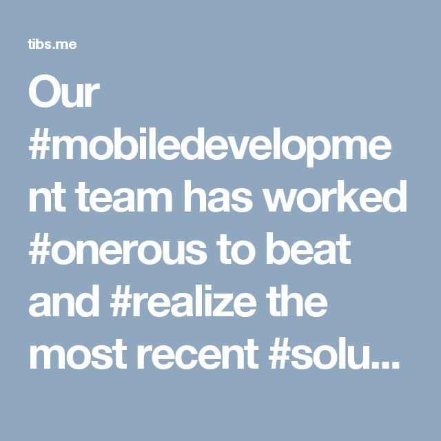 Our #mobiledevelopment team has worked #onerous to beat and #realize the most recent #solutions for all applications #BlackBerry platform