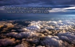 Today's Daily Bible Reading is from Psalm 99:1-9. The Psalmist proclaims the LORD reigns. He sits between the cherubim. In Old Testament days the LORD'S presence was between the cherubim on the mercy seat of the Ark of the Covenant. The Psalmist says let the people tremble and the earth be moved. He is great in Zion and reigns high above all the people. Let's exalt His holy name by praising and worshiping Him.