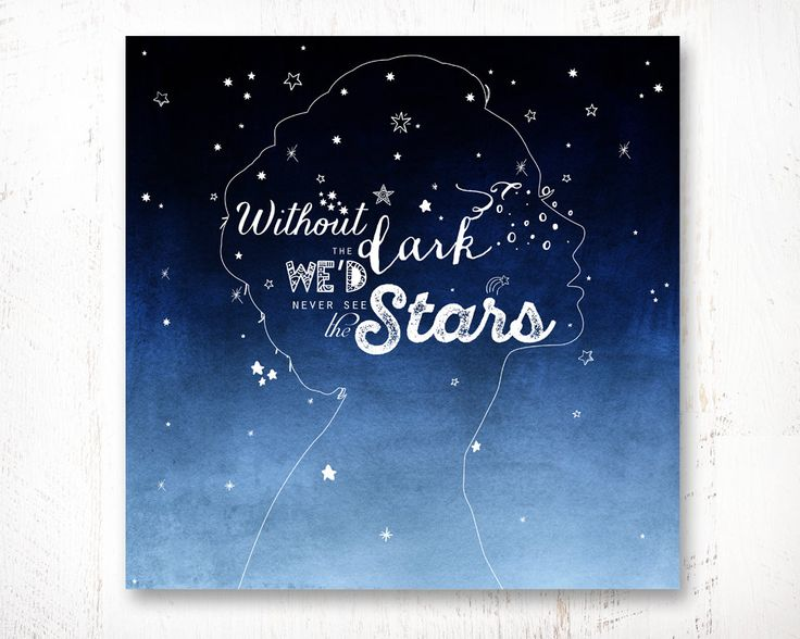 Without the dark we'd never see the stars, Rustic Home Sign, Inspirational Quote, Art Home Decor Wall Print Poster | 8.5 x 11 and 12 x 12 by WisdomWallArt on Etsy