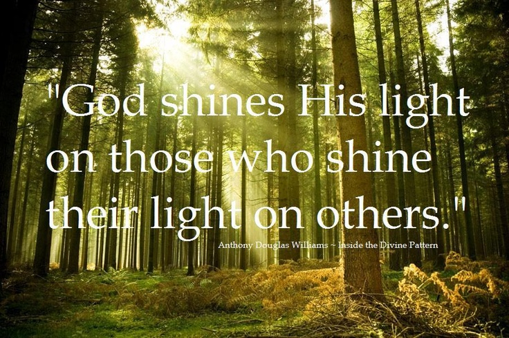 Quotes About Shining Light: 17 Best Images About Spiritual Quotes, Savings, Advice