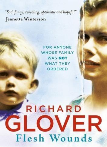 <i>Flesh Wounds</i> by Richard Glover.