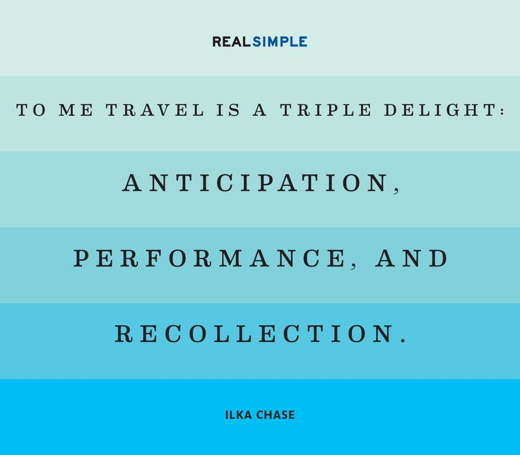 """To me travel is a triple delight: anticipation, performance, and recollection."" —Ilka Chase #quotes"
