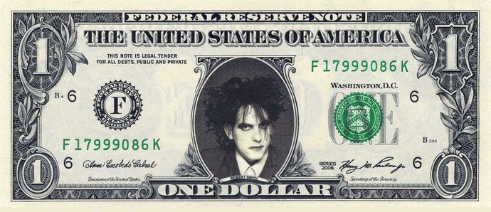ROBERT SMITH on Real Dollar Bill The Cure Cash Mon…