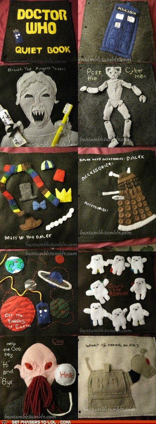 "Doctor Who Quiet Book. I love this! I especially like the Daleks: "" Accessorize, accessorize!"" It's to bad I don't have a little one to make this for."