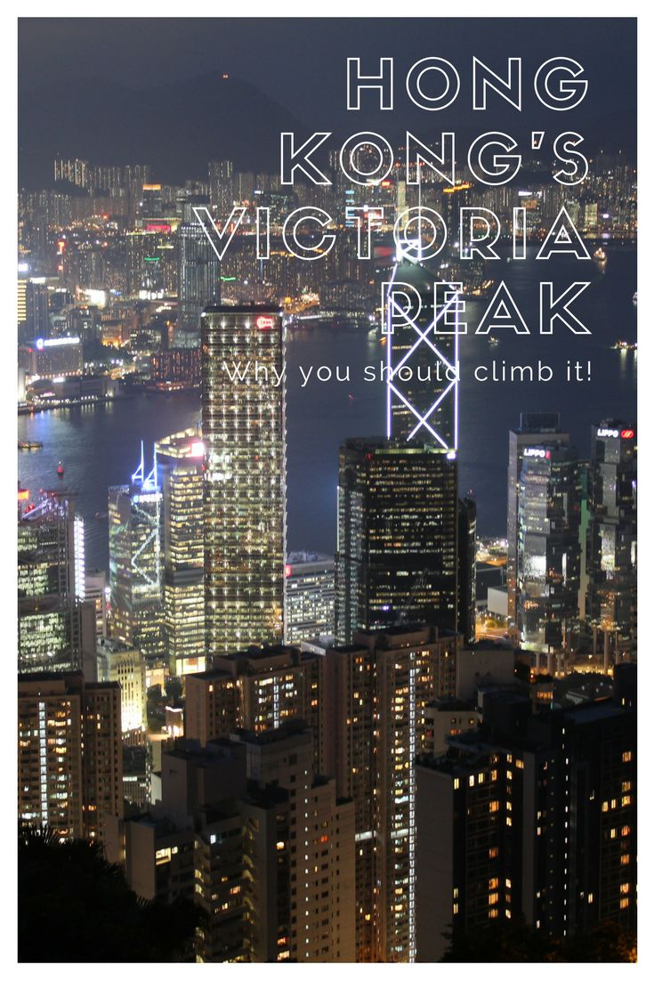 Visiting Hong Kong, You Should Climb Victoria Peak via @https://au.pinterest.com/litebackpacker/