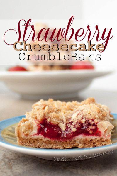 Strawberry Cheesecake Crumble Bars | www.orwhateveryoudo.com I #recipe ...
