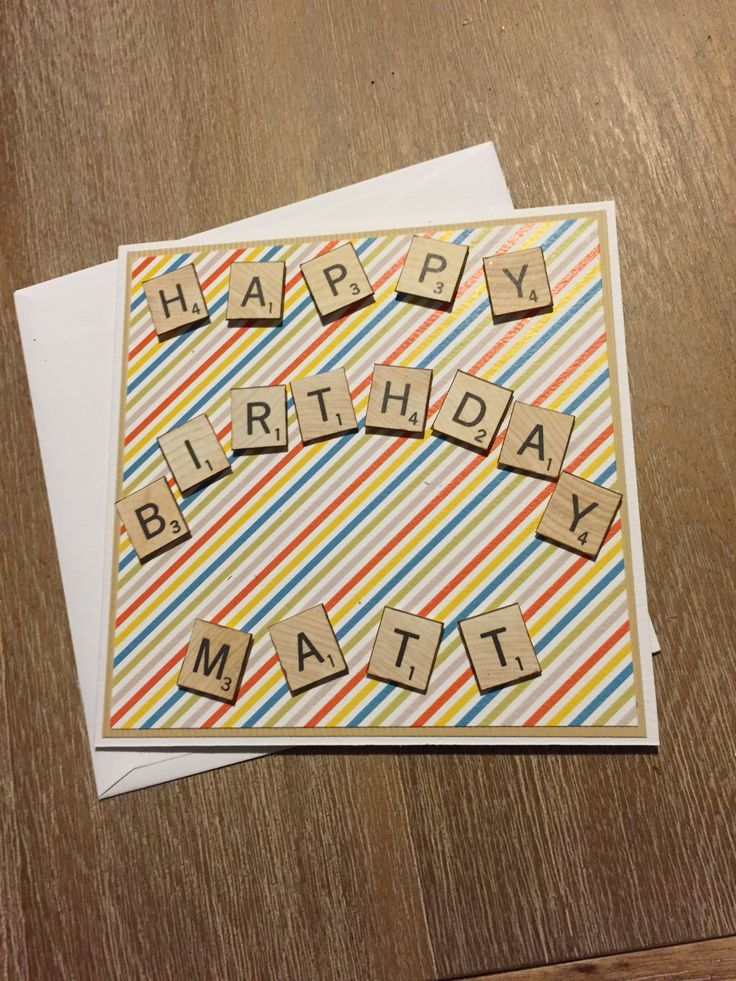 Male birthday card, scrabble tiles are made of scrapbook paper.