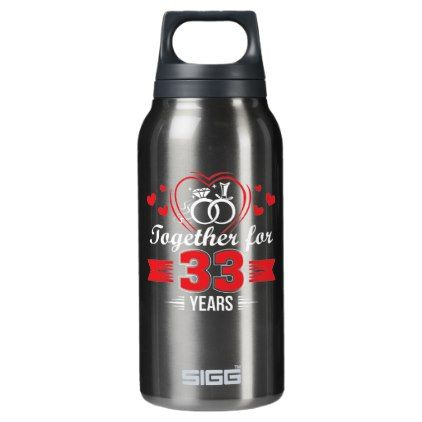 Together 33rd Wedding Anniversary Shirt Insulated Water Bottle - gift for him present idea cyo design