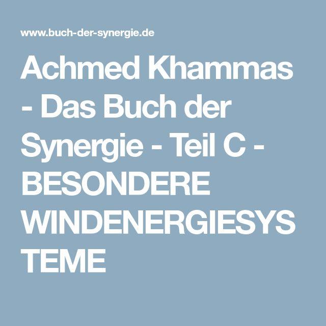 Achmed Khammas - Das Buch der Synergie - Teil C - BESONDERE WINDENERGIESYSTEME