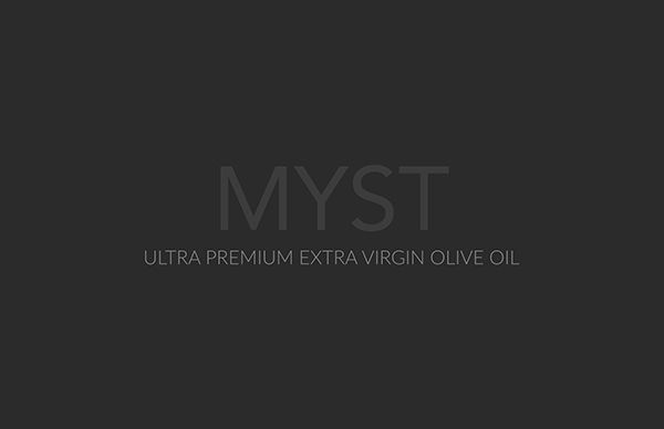 "Proposal for MYST ""ultra premium extra virgin olive oil"""