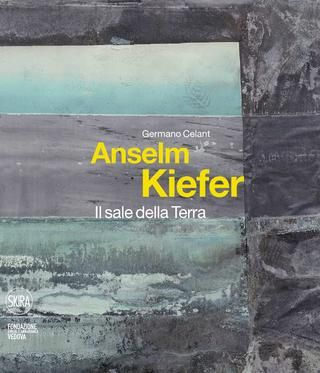 """Sfoglia """"Anselm Kiefer. Il sale della Terra"""" in offerta speciale su skira.net: -65%"""