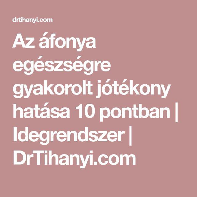 Az áfonya egészségre gyakorolt jótékony hatása 10 pontban | Idegrendszer | DrTihanyi.com